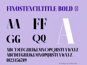 FinoStencilTitle-Bold