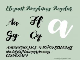 Elegant Roughness