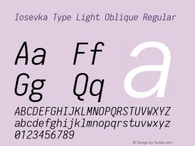 Iosevka Type Light Oblique