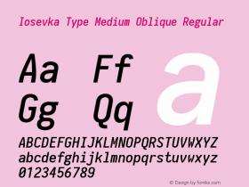 Iosevka Type Medium Oblique