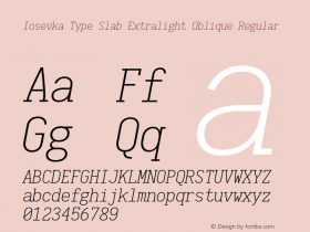 Iosevka Type Slab Extralight Oblique