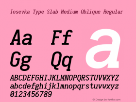 Iosevka Type Slab Medium Oblique