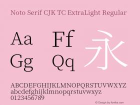 Noto Serif CJK TC ExtraLight