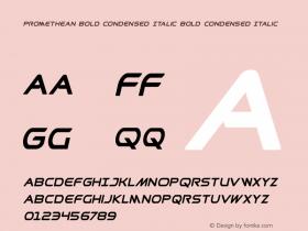 Promethean Bold Condensed Italic