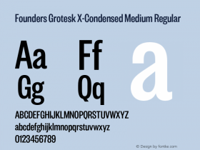 Founders Grotesk X-Condensed Medium