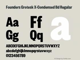 Founders Grotesk X-Condensed Bd