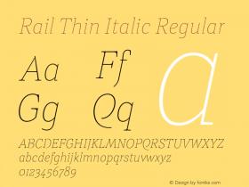 Rail Thin Italic