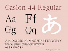 Caslon 44