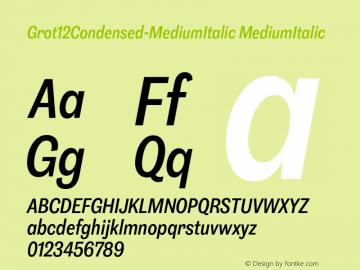 Grot12Condensed-MediumItalic