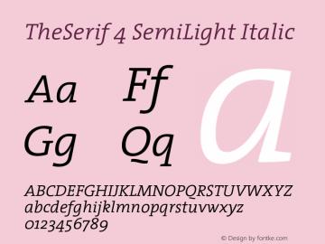 TheSerif 4 SemiLight