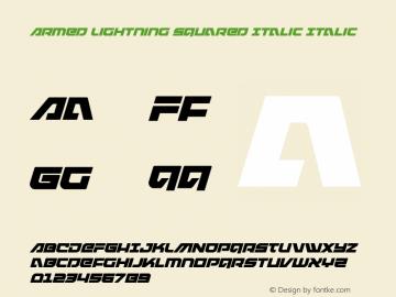 Armed Lightning Squared Italic