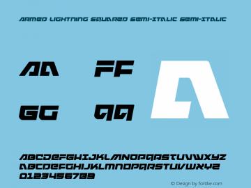 Armed Lightning Squared Semi-Italic