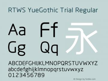 RTWS YueGothic Trial