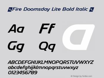 ☞Fire Doomsday Lite Bold Italic