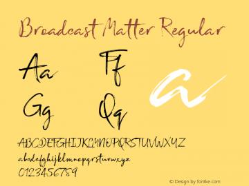 Broadcast Matter