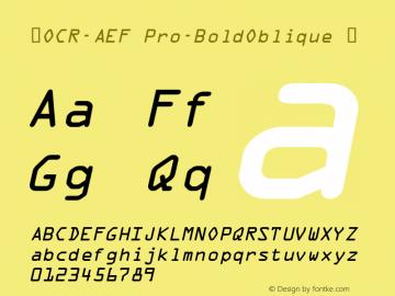 ☞OCR-AEF Pro-BoldOblique