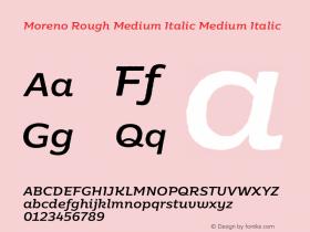 Moreno Rough Medium Italic
