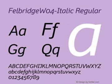 FelbridgeW04-Italic