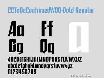 CCToBeContinuedW00-Bold