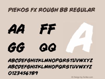 Piekos FX Rough BB