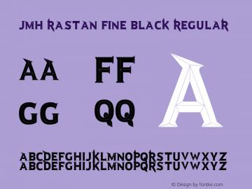 JMH Rastan Fine Black
