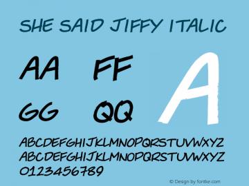 She Said Jiffy