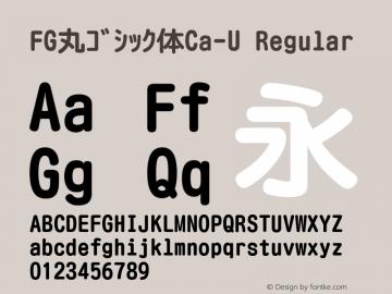 FG丸ゴシック体Ca-U