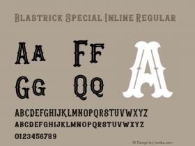Blastrick Special Inline