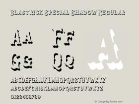 Blastrick Special Shadow
