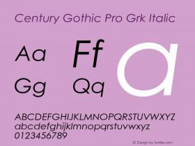 Century Gothic Pro Grk