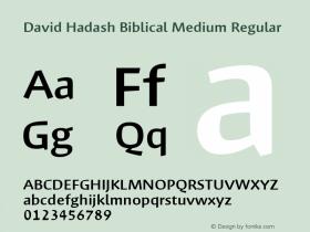 David Hadash Biblical Medium