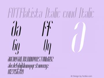 FOTFlatista Italic cond