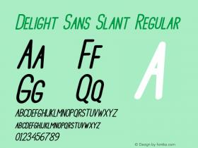 Delight Sans Slant