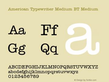 American Typewriter Medium BT