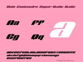 Nolo Contendre Super-Italic