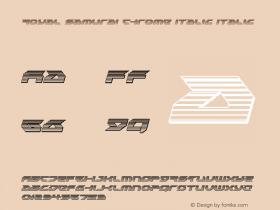Royal Samurai Chrome Italic