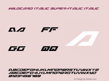 Wildcard Italic Super-Italic