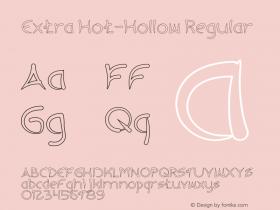 Extra Hot-Hollow