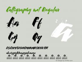 Calligraphy wet