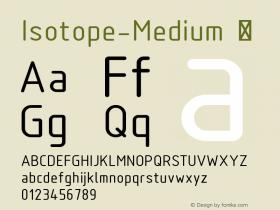 Isotope-Medium