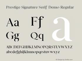 Prestige Signature Serif Demo