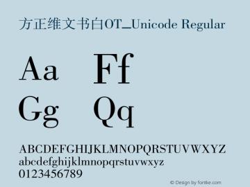 方正维文书白OT_Unicode