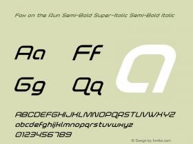 Fox on the Run Semi-Bold Super-Italic