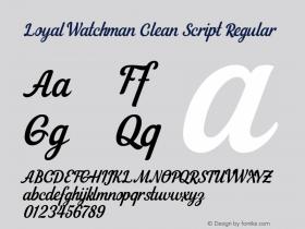 Loyal Watchman Clean Script