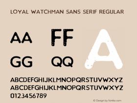 Loyal Watchman Sans Serif
