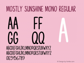 Mostly Sunshine Mono