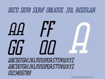 Deco Semi Serif Oblique JNL