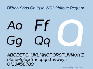 Bilbao Sans Oblique W01 Oblique