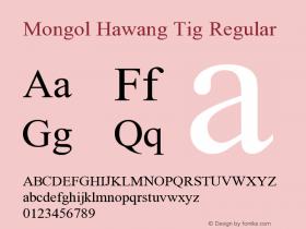 Mongol Hawang Tig