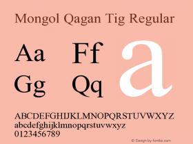 Mongol Qagan Tig